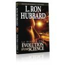 LA DIANETIQUE : EVOLUTION D'UNE SCIENCE
